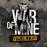 This War of Mine: Stories – Father's Promise